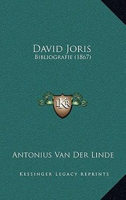 David Joris: Bibliografie (1867)