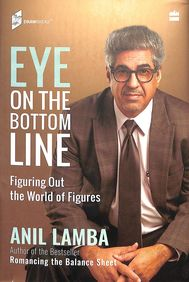 Eye On The Bottom Line : Figuring Out The World Of Figures