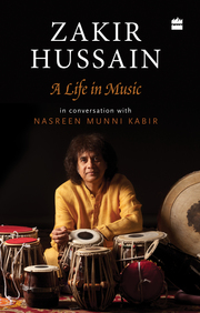 Zakir Hussain : A Life In Music