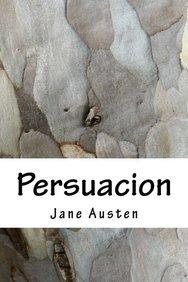 Persuacion (Spanish Edition)