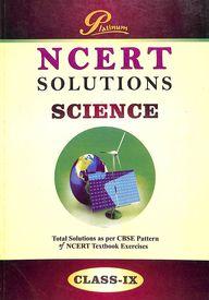 Platinum Science Class 9  Solutions : Ncert