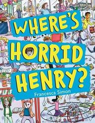 Horrid Henry : Wheres Horrid Henry?