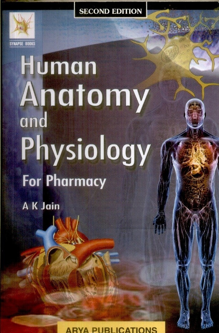 Buy Human Anatomy & Physiology For Pharmacy book : Ak Jain ...
