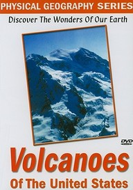 Physical Geography: Volcanoes Of The United States: Science