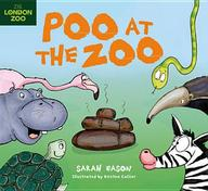 Poo at the Zoo. by Sarah Eason