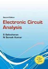 Electronic Circuit Analysis (For JNTU-Anantapur - 2011): 2nd Edition