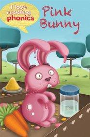 Pink Bunny : I Love Reading Phonics Level 2f