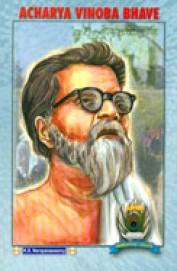 Acharya Vinoba Bhave - Immortal Lights