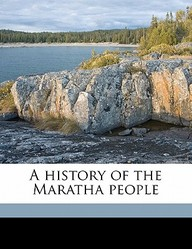 A History of the Maratha People Volume 3
