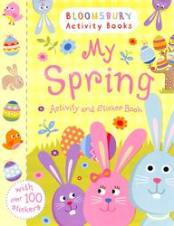 My Spring Activity And Sticker Book : Bloomsbury Activity Books