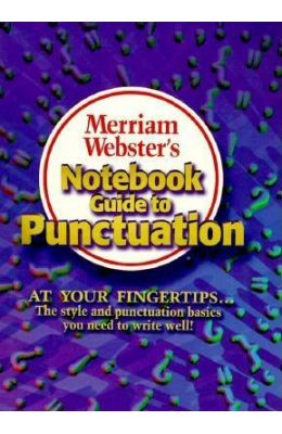 Merriam-Webster's Notebook Guide to Punctuation