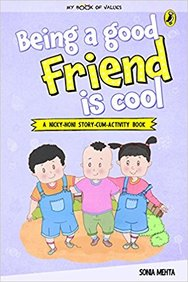 My Book Of Values : Being A Good Friend Is Cool
