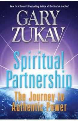 Spiritual Partnership - Journey To Authentic Power