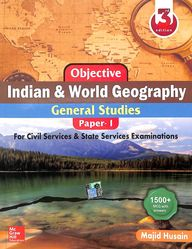 Objective Indian & World Geography General Studies Paper 1 For Civil Services & State Services Exam