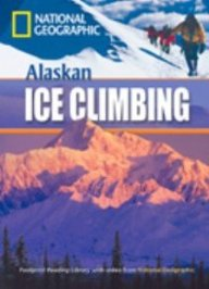 Exciting Activities: Alaskan Ice Climbing