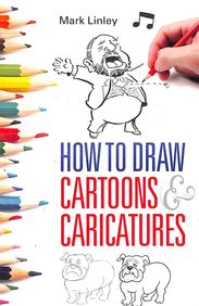 How To Draw Cartoons Caricatures