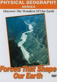 Physical Geography: Forces That Shape Our Earth: Science