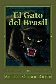 El Gato del Brasil (Spanish Edition)