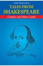 Tales From Shakespeare : Golden Classics