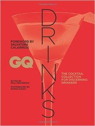 Gq  Drinks : The Cocktail Collection For Discerning Dreinkers