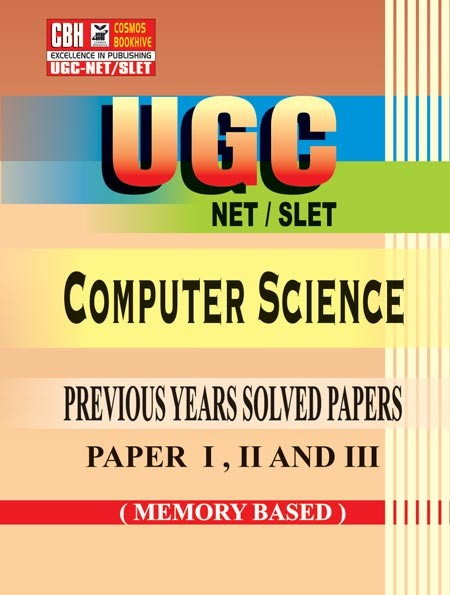 Computer Science Previous Years Solved Papers for UGC-NET-SLET Paper-1-2-3