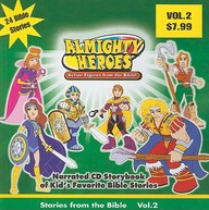 Almighty Heroes: Stories from the Bible: Vol. 2