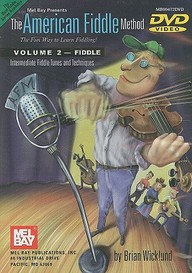 The American Fiddle Method, Volume 2 - Fiddle: Intermediate Fiddle Tunes and Techniques