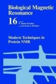 Biological Magnetic Resonance: Volume 16: Modern Techniques In Protein Nmr