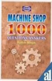 Machine Shop 1000 Questions-Answer