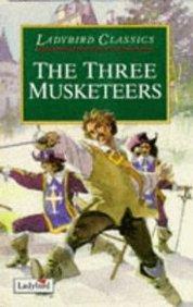 Three Musketeers (Ladybird Classics)