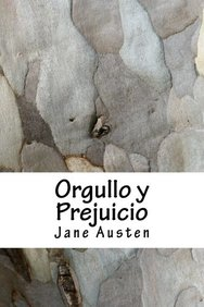 Orgullo y Prejuicio (Spanish Edition)