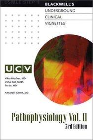Blackwell*s Underground Clinical Vignettes: Pathophysiology, Vol