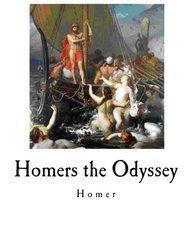 Homers the Odyssey: Greek Classic - Homer (Greek Classics - Homers The Odyssey)
