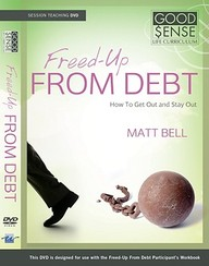 Freed-Up From Debt Kit (Good Sense Life Curriculum)