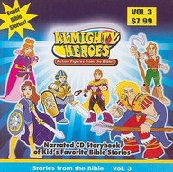 Almighty Heroes: Stories from the Bible: Vol. 3