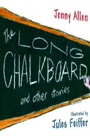Long Chalkboard & Other Stories