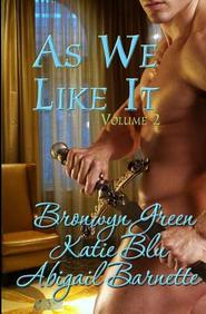 As We Like It: Volume Two (Volume 2)
