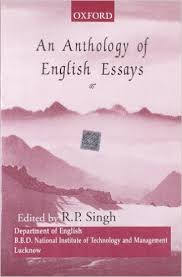 Essays On English Language  Old English Essay also Business Ethics Essay Topics Buy An Anthology Of English Essays Book  Rp Singh  Sample High School Essays