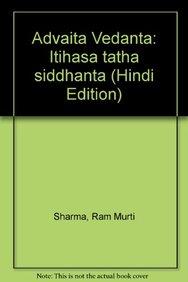 Advait-Vedanta Itihas Tatha Siddhant