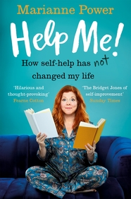 Help Me!:One Womans Quest to Find Out if Self-Help Really Can Change Her Life