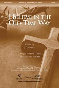 I Believe in the Old Time Way Split Track Accompaniment CD