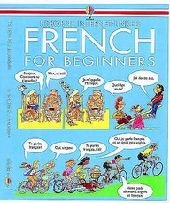 Usborne Internet-linked: French For Beginners