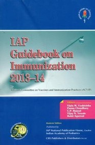 Iap Guide Book On Immunization 2013-14 : Indian Academy Of Pediatrics