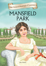 Mansfield Park : Om Illustrated Classics