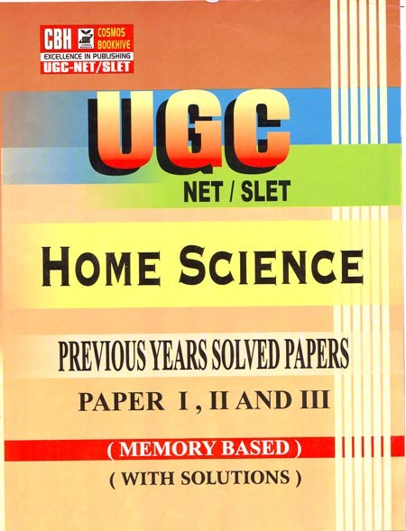 Home Science Previous Years Solved Papers for UGC-NET-SLET Paper-1-2-3