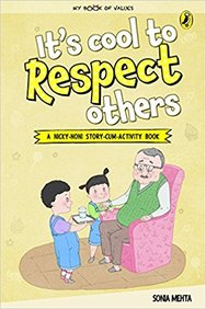 My Book Of Values : Its Cool To Respect Others