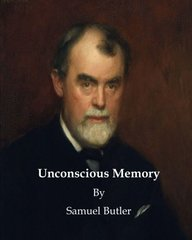 Unconscious Memory: General Ignorance on the Subject of Evolution