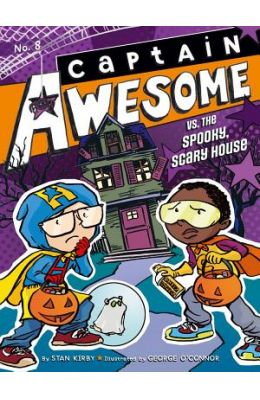 Vs The Spooky Scary House : Captain Awesome 8