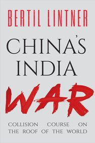 China S India War : Collision Course On The Roof Of The World