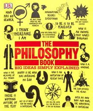 Philosophy Book Big Ideas Simply Explained
